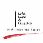LIFE, LOVE & LIPSTICK